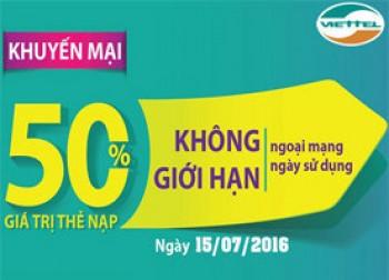 Từ ngày 15/7:Viettel khuyến mãi 50% giá trị thẻ nạp