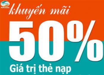 Từ ngày 30/7:Viettel khuyến mãi 50% giá trị thẻ nạp